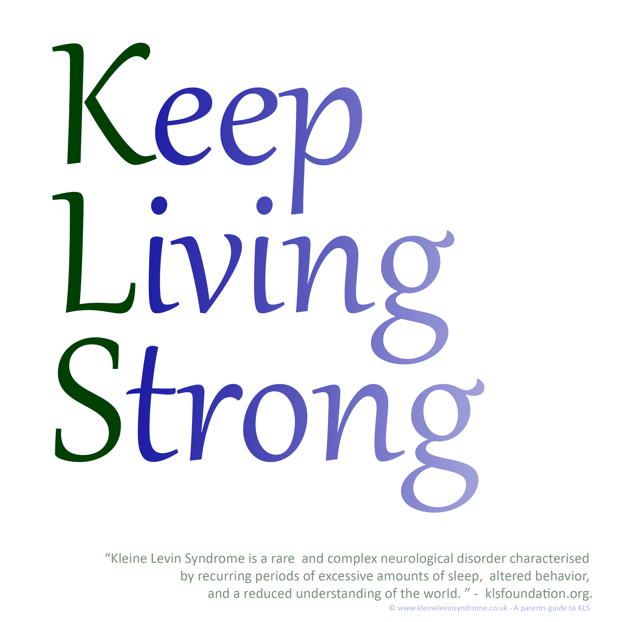 KLS - Keep Living Strong